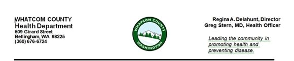 WHATCOM COUNTY HEALTH DEPARTMENT MEDIA RELEASE
