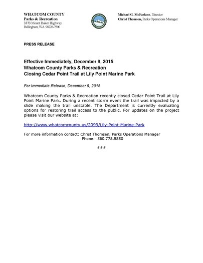 Whatcom County Parks & Recreation closed Cedar Point Trail at Lily Point Marine Park effective immediately