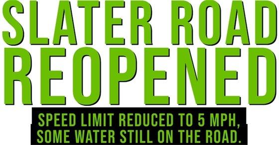 Slater Road Reopened Feb. 2